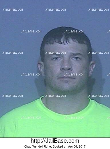 CHAD WENDELL ROHE mugshot picture
