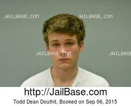 TODD DEAN DOUTHIT mugshot picture