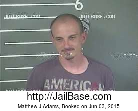 MATTHEW J ADAMS mugshot picture