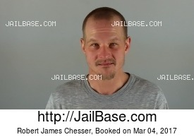 ROBERT JAMES CHESSER mugshot picture