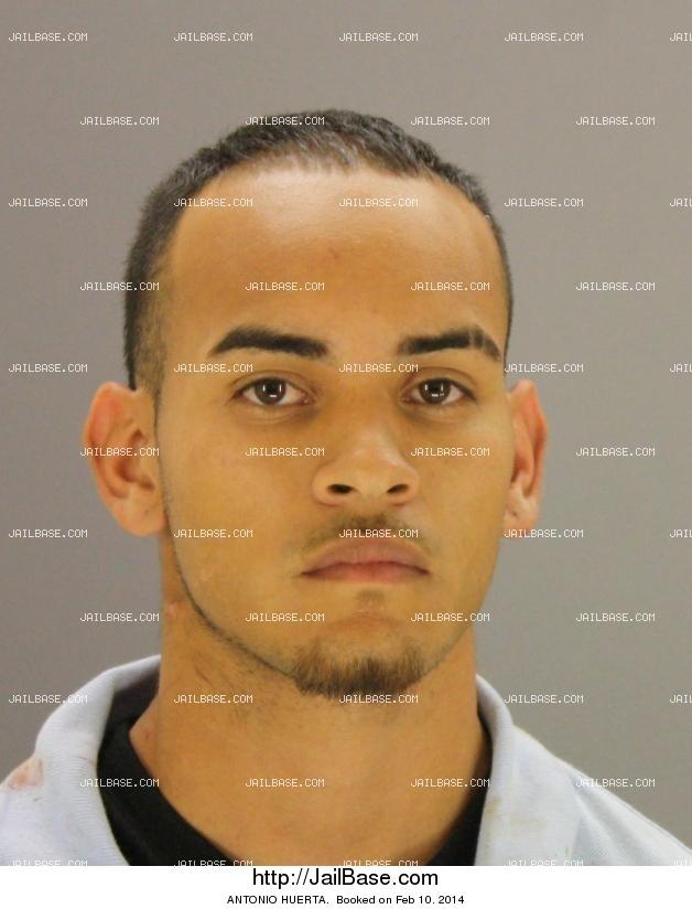 ANTONIO HUERTA | Jailed on Feb. 10, 2014 | JailBase